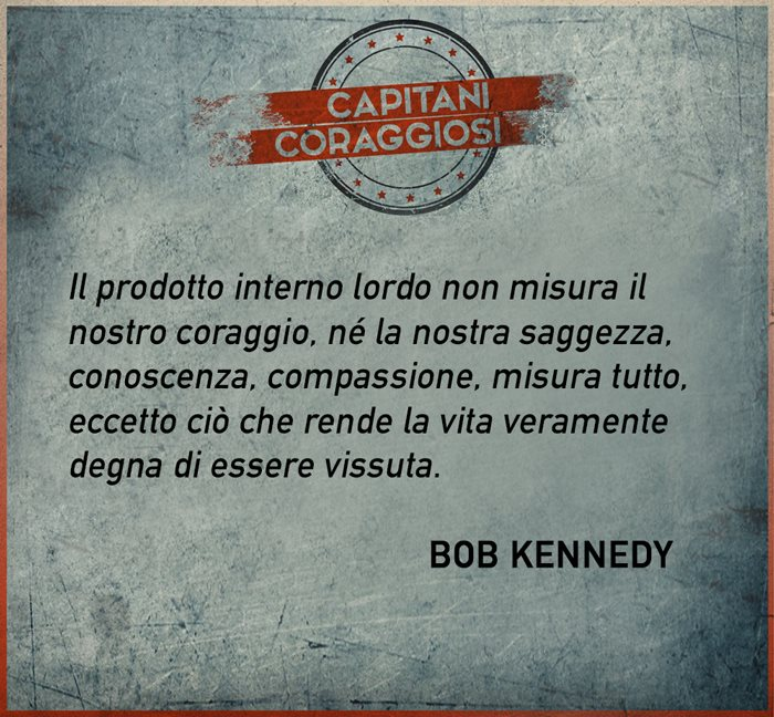 Bob Kennedy - Capitani coraggiosi