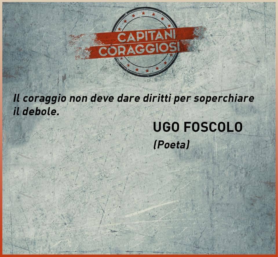 Ugo Foscolo-Capitani Coraggiosi