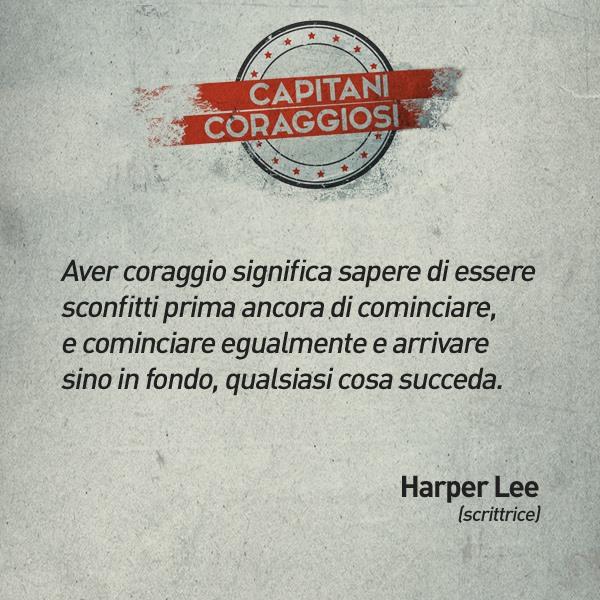 Harper LEE - Capitani coraggiosi