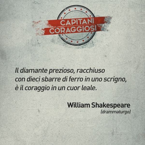 William Shakespeare - Capitani Coraggiosi