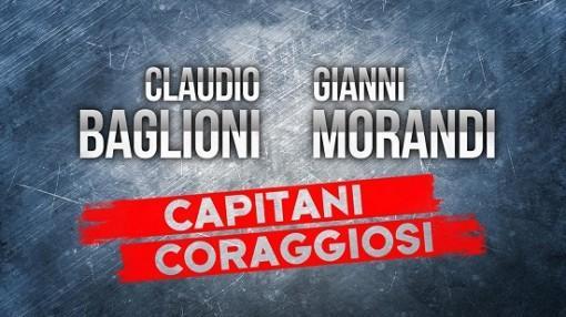35061051_capitani-coraggiosi-gianni-morandi-claudio-baglioni-il-ottobre-su-rai1-in-prima-serata-0